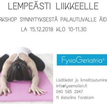 Lempeästi liikkeelle – Workshop synnytyksestä palautuvalle äidille la 15.12.2018